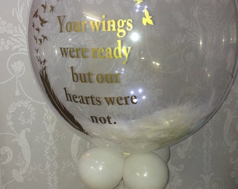 """Feather balloon """"Your wings were ready but our hearts were not"""""""