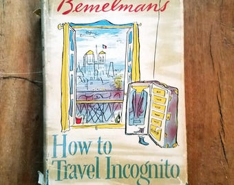 How to Travel Incognito by Ludwig Bemelman, Rare Books, Vintage Books, Ludwig Bemelman