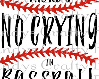 SVG No Crying in Baseball