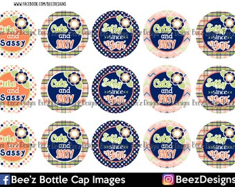 Sassy since birth - INSTANT DOWNLOAD- 1 inch Bottle Cap Images