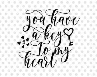 Key To My Heart SVG DXF, Love SVG Dxf Cut FIle, Valentine's Day Svg Dxf Clipart, Love Sayings Svg, Love Quote Svg, Love Vector, Love Clipart