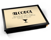 Typography Alcohol Cushioned Lap Tray