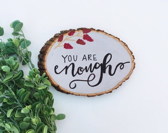 You Are Enough Wood Sign // Home Decor // Wood Decor // Dorm Decor // Gifts for Her