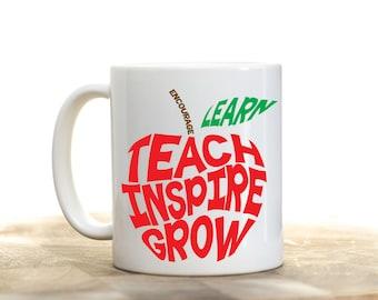 Learn, Teach, Inspire Grow Teacher's Tea or Coffee Mug (2 Sizes Available)