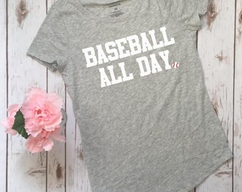 Baseball all day, baseball mom shirt, baseball tshirt, cute baseball shirt, racerback tank top, baseball shirt for women