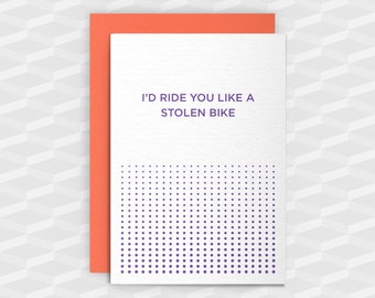 Rude Greeting Cards|Offensive Cards|I'd Ride You Like a Stolen Bike|Rude Cards|Crude|Blank Cards|Banter Birthday|Sarcasm|Inappropriate Cards
