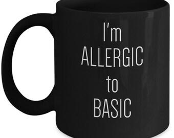 I'm Allergic to Basic Kardashian Gift Insta Trending Funny Ceramic Coffee Tea Mug Cup Black