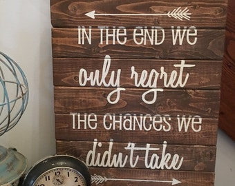 Farmhouse Sign, Inspirational Sign, Rustic Home Decor, In The End Wood Sign,