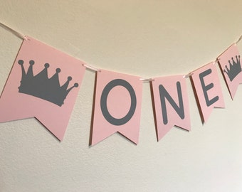 Pink and Grey Crown One Banner - Little Girl's First Birthday Party Decorations - Princess Party Decorations - First Birthday Banner