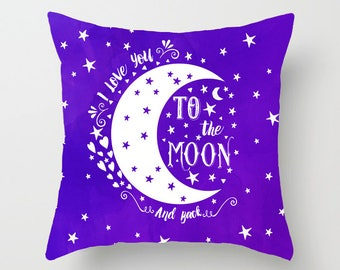 I Love You To The Moon And Back Pillow Baby Nursery Pillow Nursery Decor Throw Pillow Decorative Pillow Purple Pillow Throw Pillow Cover