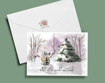 funy christmas card; star wars card, BB8 card: BB it's Cold Outside