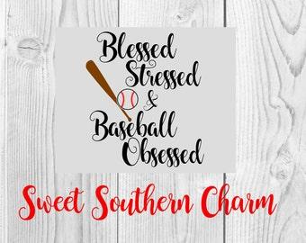 Baseball obsessed svg - svg file - svg files - baseball svg - baseball svg file - baseball cut file - baseball quote svg - blessed svg