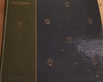 1901 'The Hundred Best Pictures' hardback book