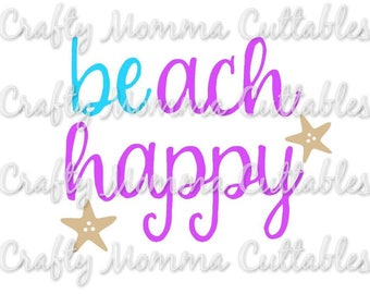 Beach Happy SVG file / Be happy SVG / Beach Life / Mermaid Life svg / Beach is my happy place svg / SVG file / Silhouette file