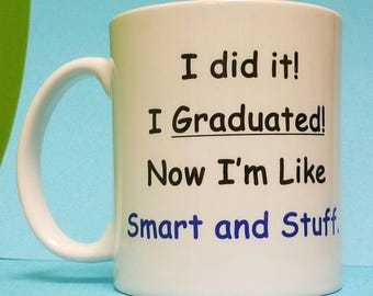 I'm Like Smart and Stuff Mug