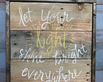 Let Your Light Shine Bright Pallet Art