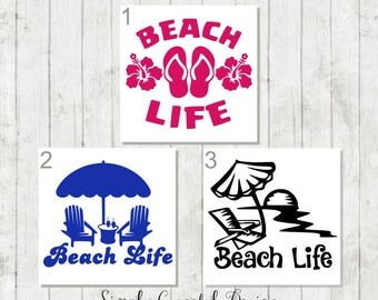 Beach Life Vinyl Decal - Beach Life Tumbler Decal - Beach Decal Sticker - Life Guard Gift - Gift for Surfer - Beach Life Yeti Decal - Summer