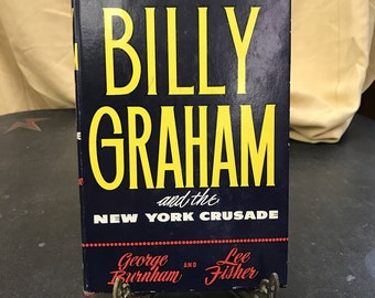 Billy Graham and The New York Crusade
