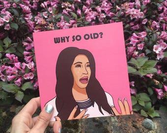 "Kim Kardashian Birthday Card ""Why So Old?"""