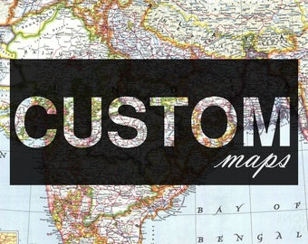 Custom Map, Choose Any City, Your City, Any City, You just name it, Without any extra cost.