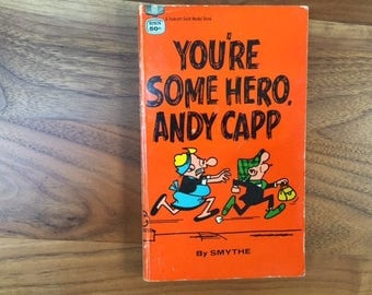 You're Some Hero. Andy Capp By Smythe  1968