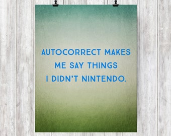 Autocorrect Humor, INSTANT DOWNLOAD, Printable Art, Digital Art, Humor, Typography, Illustration