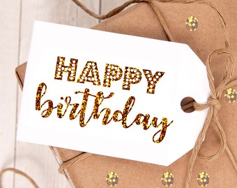 Happy Birthday Gift Tag, Gold Glitter Gift Tag (10 tags)