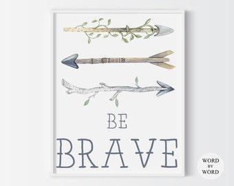 Be Brave Nursery Print, Boho Tribal Print, Tribal Arrows, Nursery Art Print, Arrows Nursery Art, Native Tribal Print, Boho Wall Art