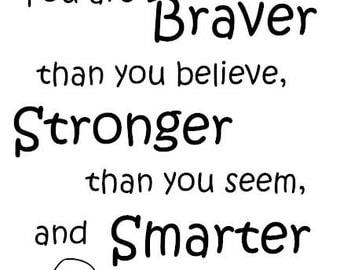 Braver Stronger Smarter Wall Decal
