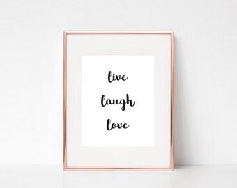 Live Laugh Love Inspirational Wall Art, Black and White Calligraphy, Typography Digital Print, Printable Art, Printable Poster, Modern Print