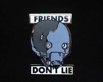 K-2SO x Eleven x Friends Dont Lie enamel pin // 1.75 inch, hat pin, lapel pin, Str Wars, Rogue One, Stranger Things