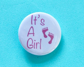 It's A Girl 1.25 in Button