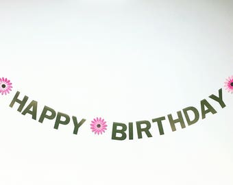 HAPPY BIRTHDAY BANNER - with gerber daisies (color customizable)