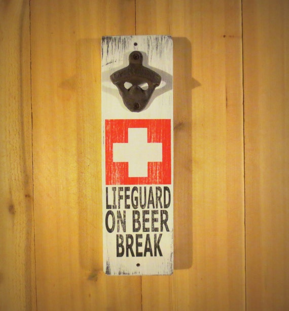 Lifeguard On Beer Break Vintage Styled Wall Mounted Bottle