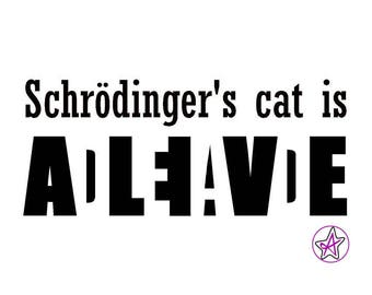 Schrödinger's cat is... Iron-on T-shirt vinyl
