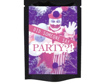 Gacy Wants to Party