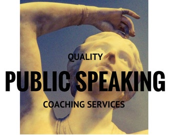 Public Speaking Coach - Public Speaking - Coaching Services - Posture - Confidence - Vocal Variety - Presentation tips