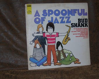Bud Shank/ A Spoonful Of Jazz/ 1967 World Pacific Records/ WPS-21868/ Jazz/ Easy Listening