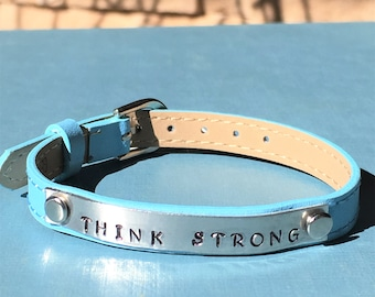 Think Strong - hand stamped adjustable bracelet on genuine leather
