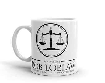 Bob Loblaw Arrested Development Mug