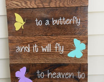Rustic Whisper I love you to a Butterfly and it will fly to heaven to deliver your message reclaimed wood sign