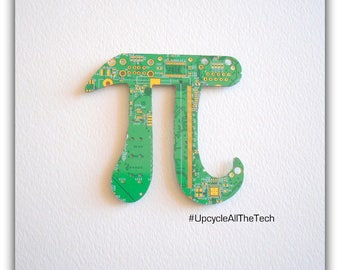 Pi Silhouette Cut Out of Recycled Circuit Board - Choose Option: Magnet, Pin or Hanging Ornament