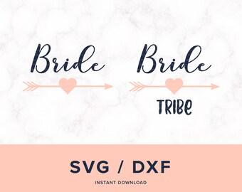 Bride Tribe SVG, Bride SVG, Bridesmaids SVG, Wedding Svg, Bridal Svg, Bridal Party Svg, Design for Cricut or Silhouette, Instant Download