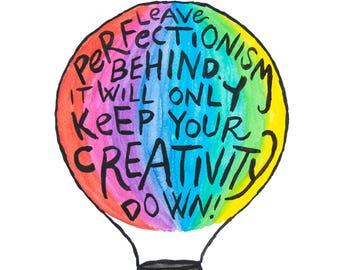 Imperfect Creativity Art Print - Inspiring Art - Watercolor Art - Gift for Creatives