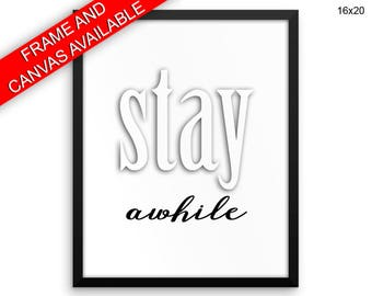 Stay Awhile Prints  Stay Awhile Canvas Wall Art Stay Awhile Framed Print Stay Awhile Wall Art Canvas Stay Awhile Entry Way Art Stay Awhile