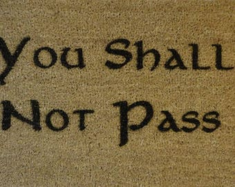 You Shall Not Pass 70 x 40cm Internal Coir Door Mat, Laser Engraved from JRR Tolkien - Hobbit - Lord of The Rings - Elvish