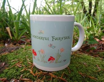 Toadstool Faerie Quote Mug Hand Made Original Design