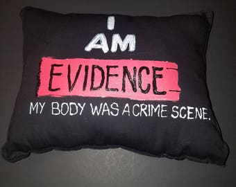 I AM EVIDENCE Pillow