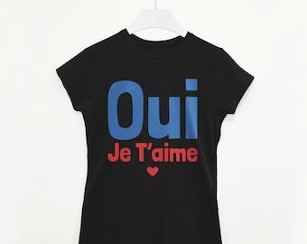I Love You Je T'aime Women's Slogan T Shirt