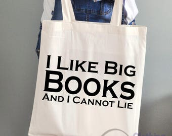 Large 'I like big books and I cannot lie' Cotton Tote Bag Funny Gifts Weddings Hen Party Birthdays
